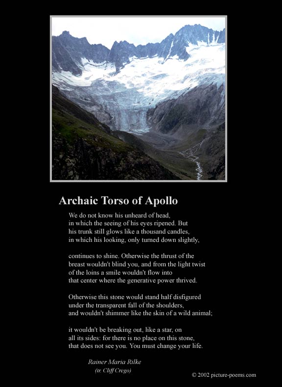 the archaic torso of apollo Poem hunter all poems of by rainer maria rilke poems 127 poems of rainer maria rilke still i rise, the road not taken, if you forget me, dreams, annabel lee.